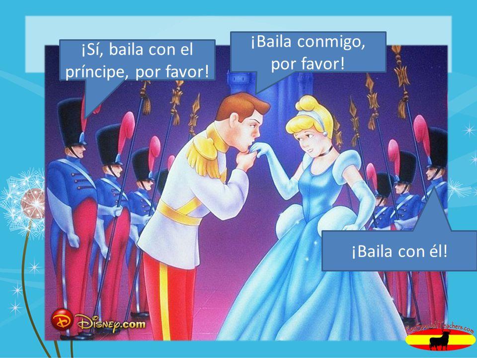 ¡Baila conmigo, por favor! ¡Sí, baila con el príncipe, por favor!