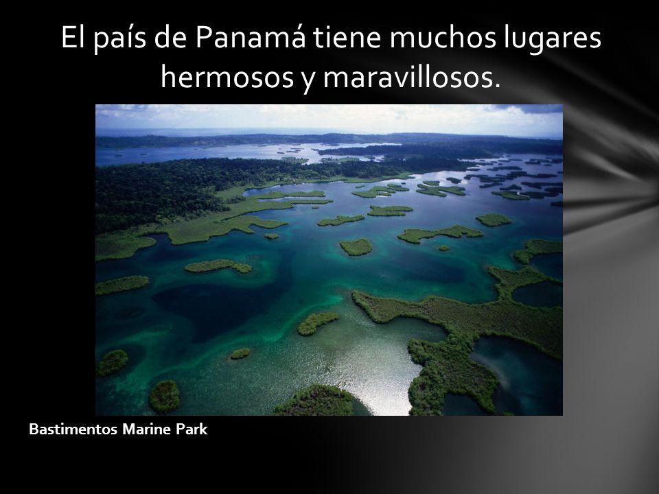 El país de Panamá tiene muchos lugares hermosos y maravillosos.