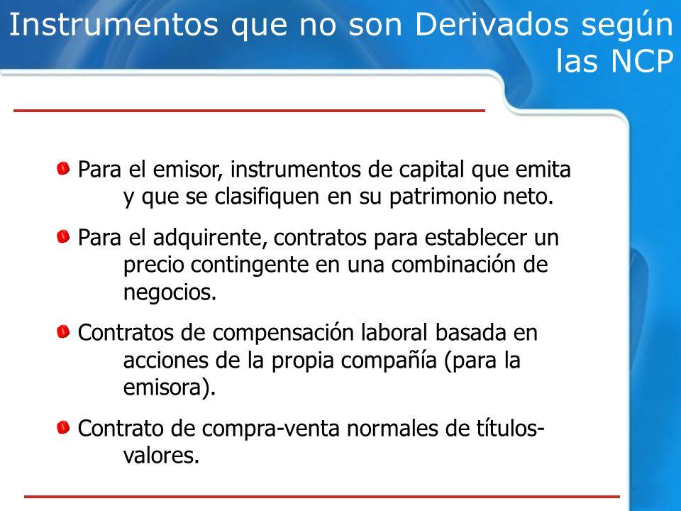 Instrumentos que no son Derivados según las NCP