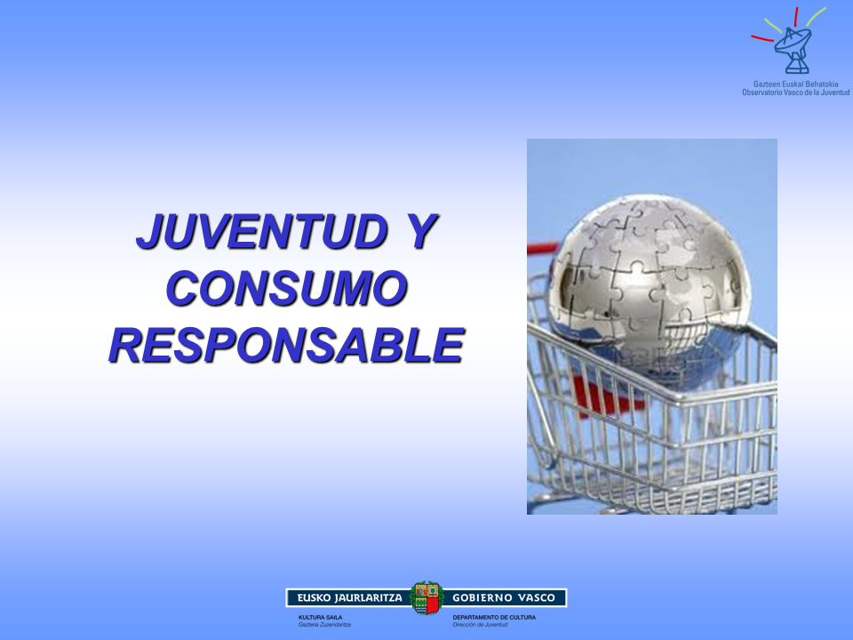 JUVENTUD Y CONSUMO RESPONSABLE