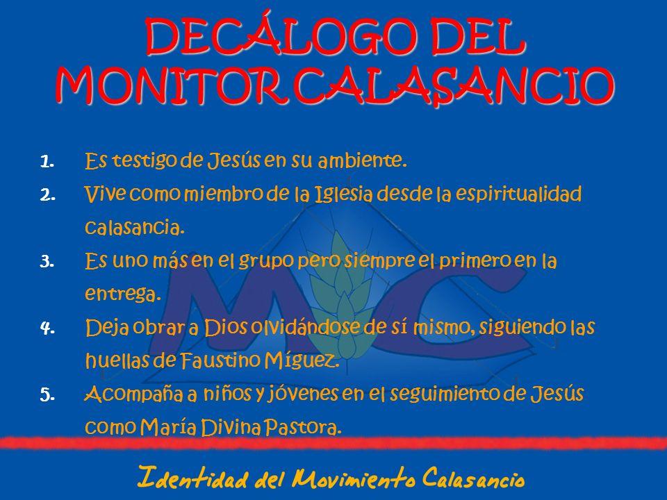 DECÁLOGO DEL MONITOR CALASANCIO