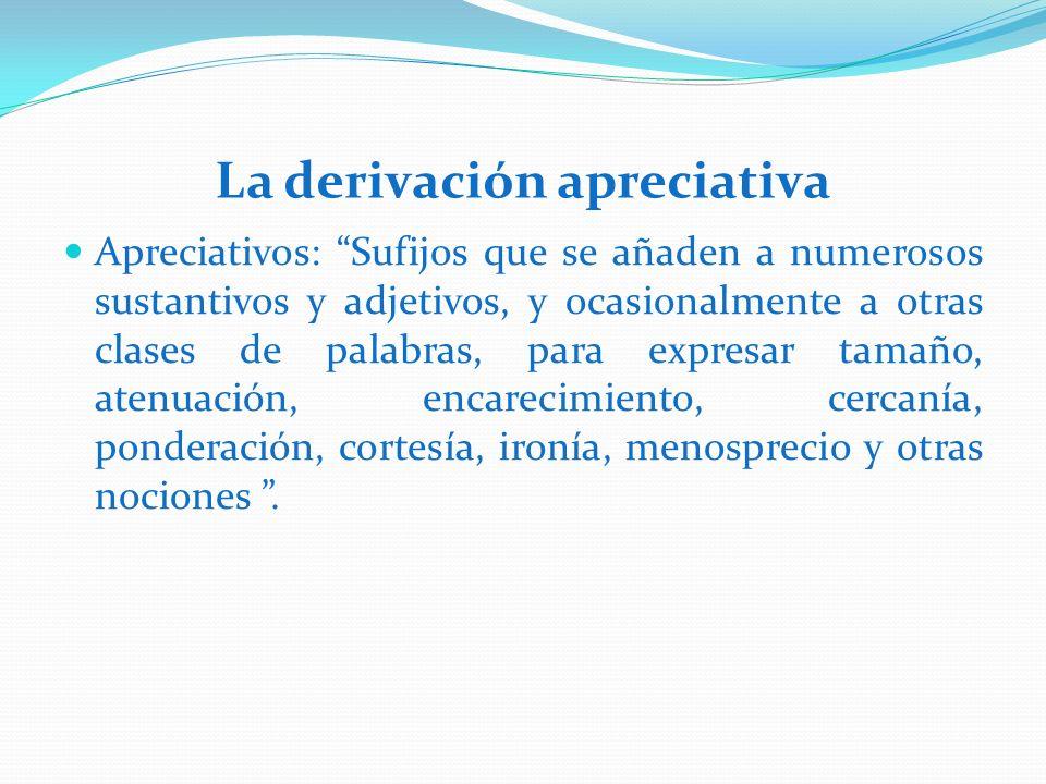 La derivación apreciativa