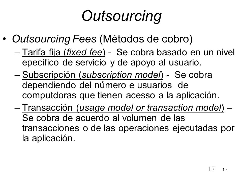 Outsourcing Outsourcing Fees (Métodos de cobro)