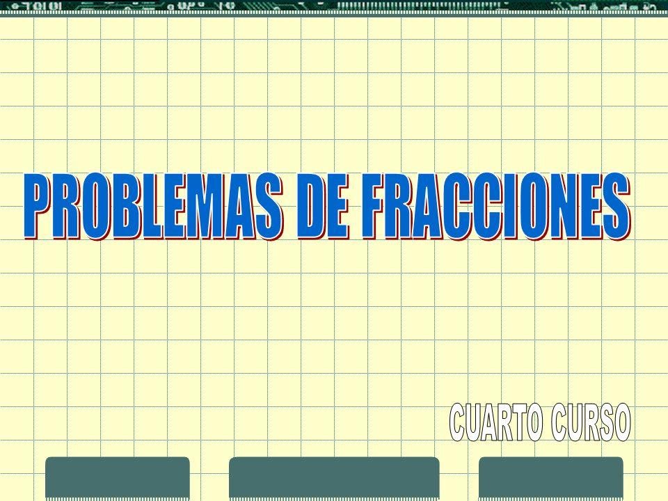 PROBLEMAS DE FRACCIONES