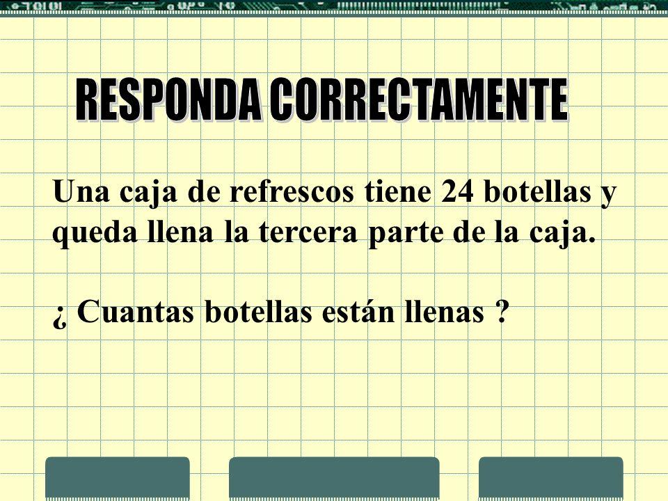 RESPONDA CORRECTAMENTE