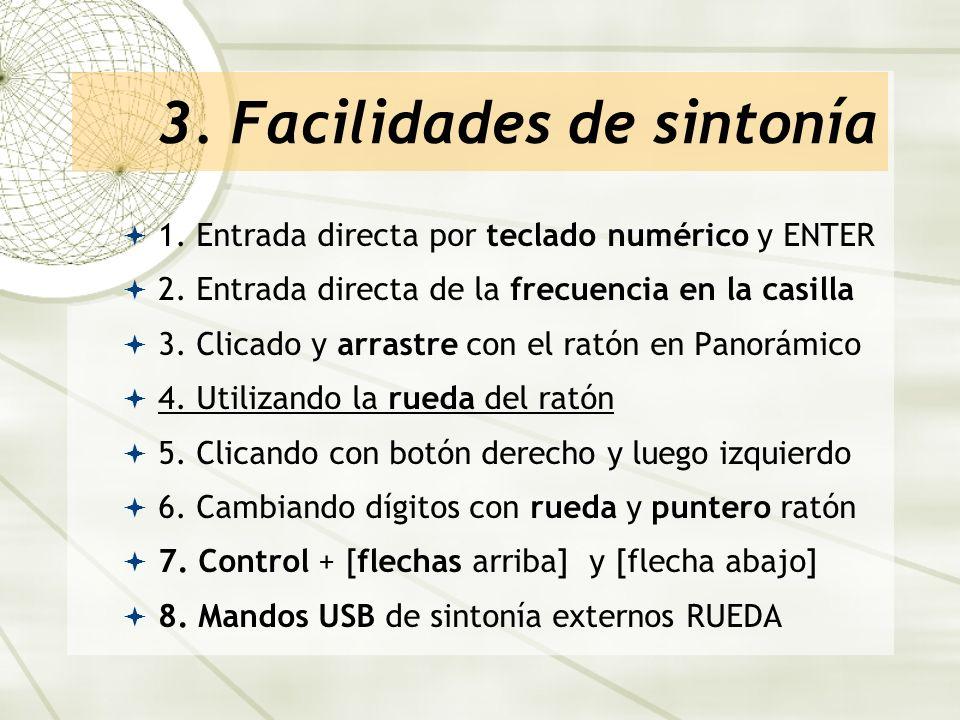 3. Facilidades de sintonía