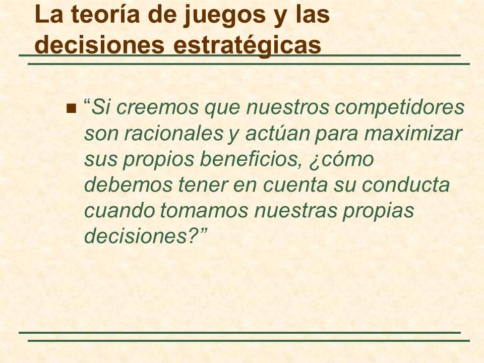 La teoría de juegos y las decisiones estratégicas