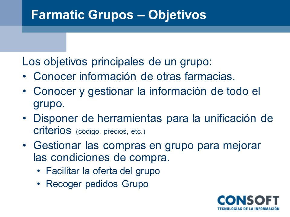 Farmatic Grupos – Objetivos
