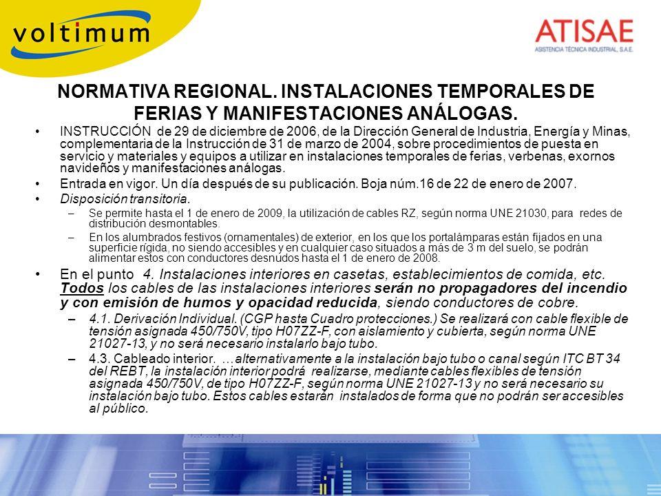 NORMATIVA REGIONAL. INSTALACIONES TEMPORALES DE FERIAS Y MANIFESTACIONES ANÁLOGAS.
