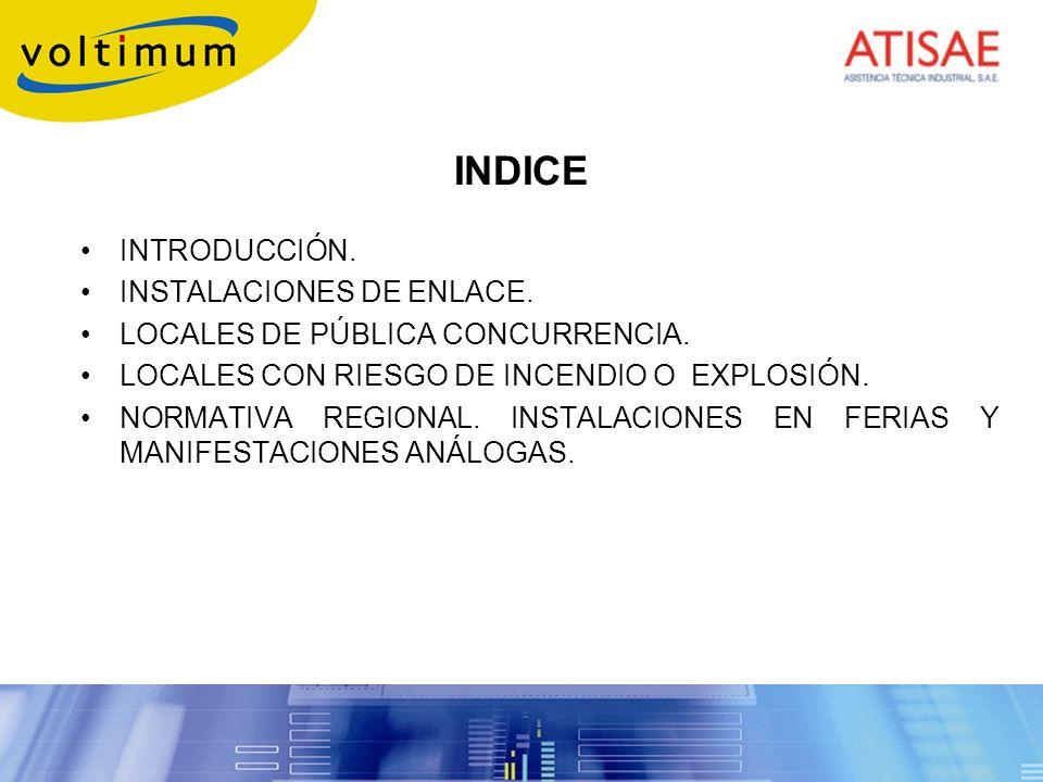 INDICE INTRODUCCIÓN. INSTALACIONES DE ENLACE.