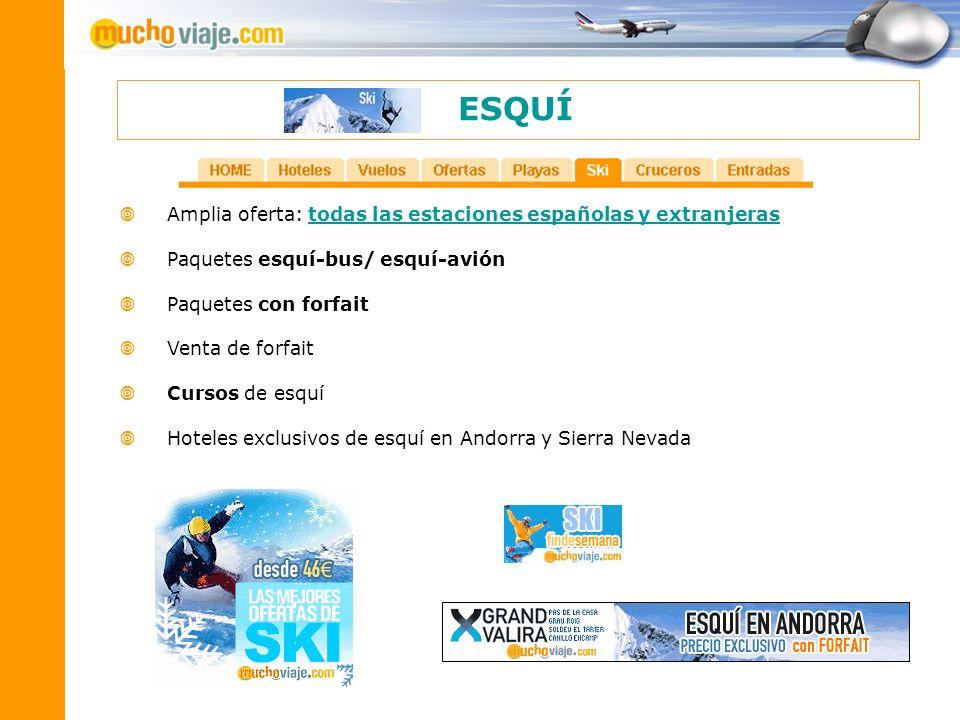 ESQUÍ Amplia oferta: todas las estaciones españolas y extranjeras