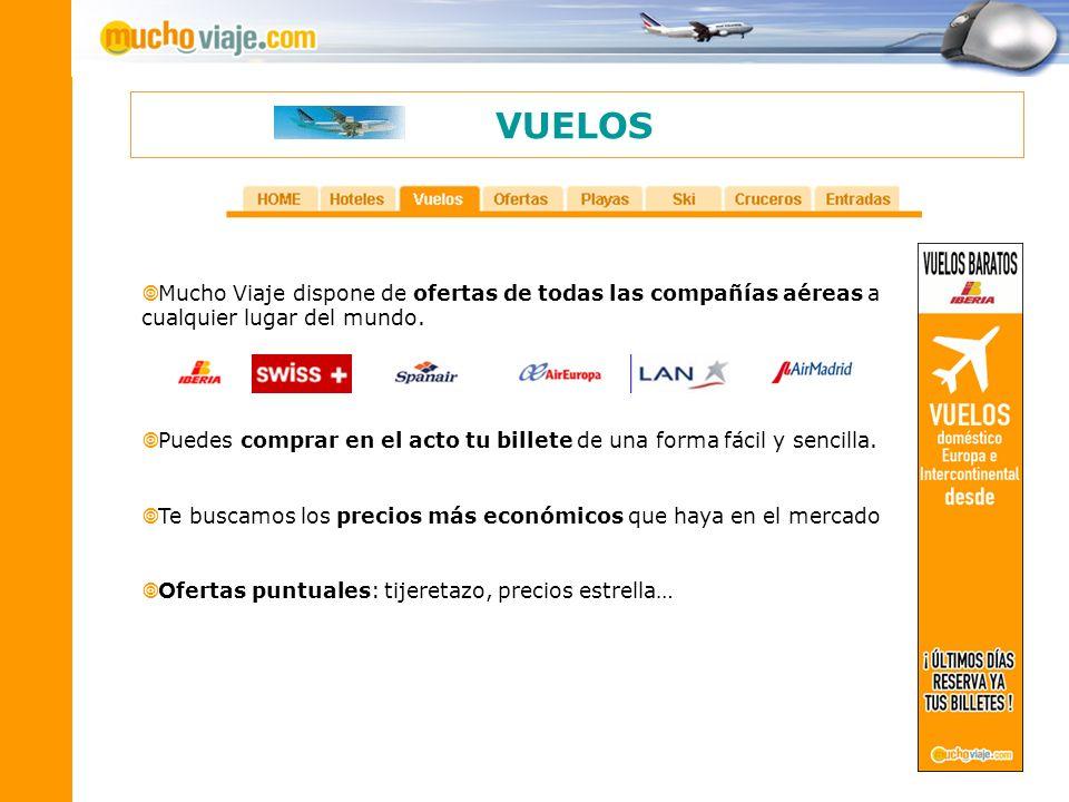 VUELOSMucho Viaje dispone de ofertas de todas las compañías aéreas a cualquier lugar del mundo.