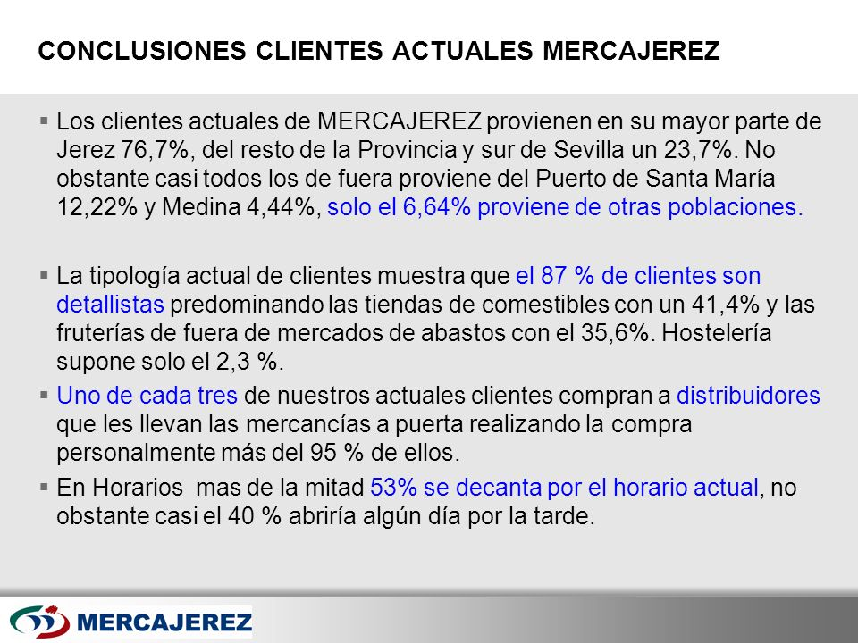 CONCLUSIONES CLIENTES ACTUALES MERCAJEREZ