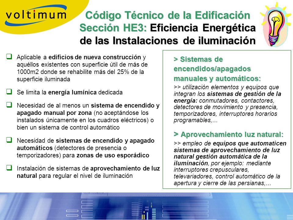 Código Técnico de la Edificación Sección HE3: Eficiencia Energética de las Instalaciones de iluminación