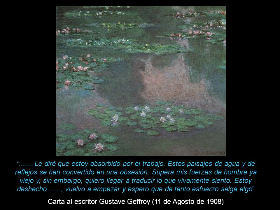 Carta al escritor Gustave Geffroy (11 de Agosto de 1908)