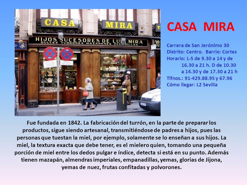CASA MIRA Carrera de San Jerónimo 30. Distrito: Centro. Barrio: Cortes.