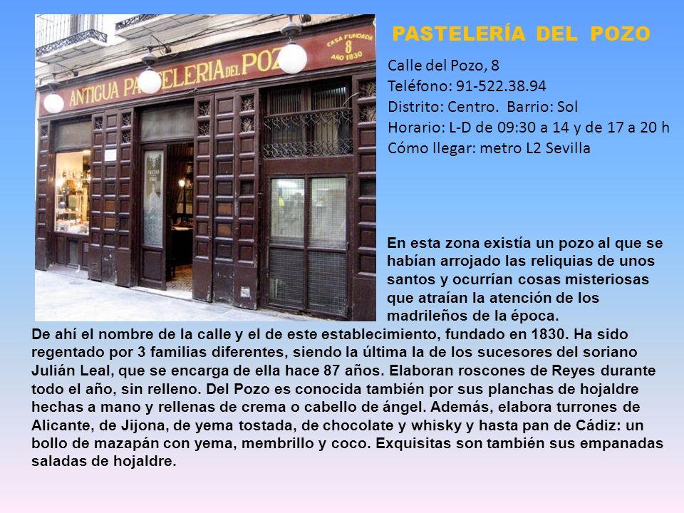 PASTELERÍA DEL POZO Calle del Pozo, 8