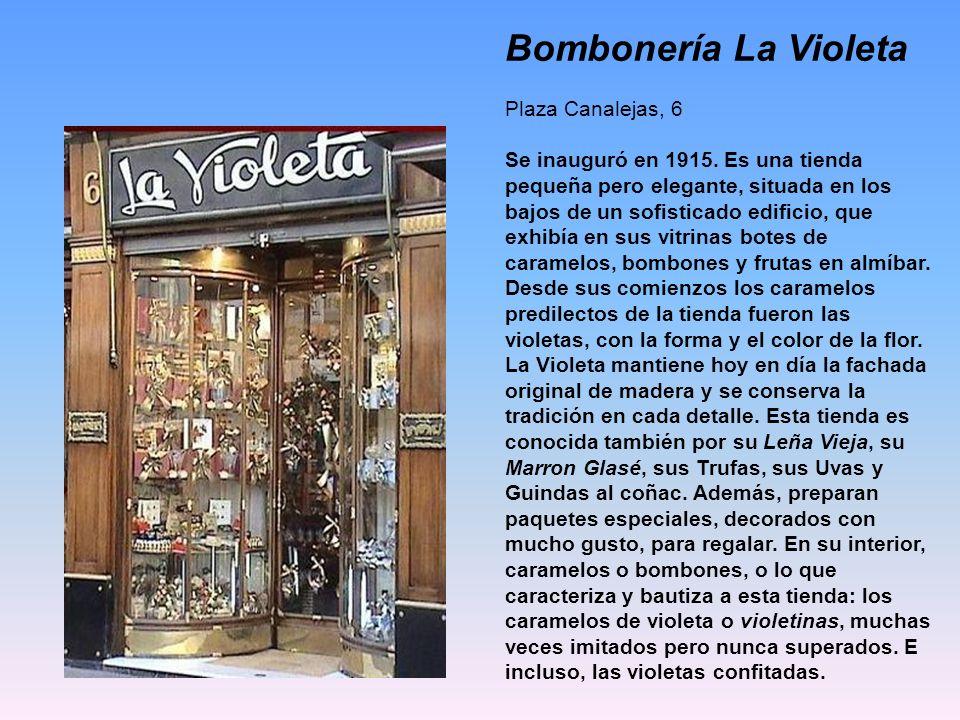 Bombonería La Violeta Plaza Canalejas, 6
