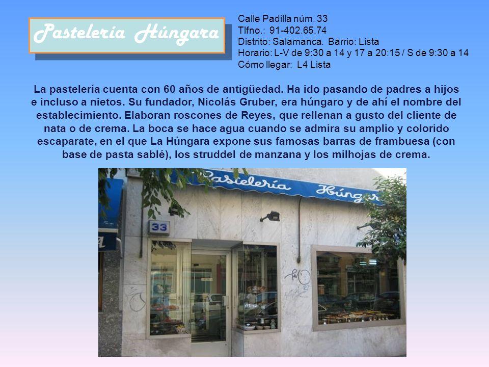 Calle Padilla núm. 33 Tlfno.: 91-402.65.74. Distrito: Salamanca. Barrio: Lista.