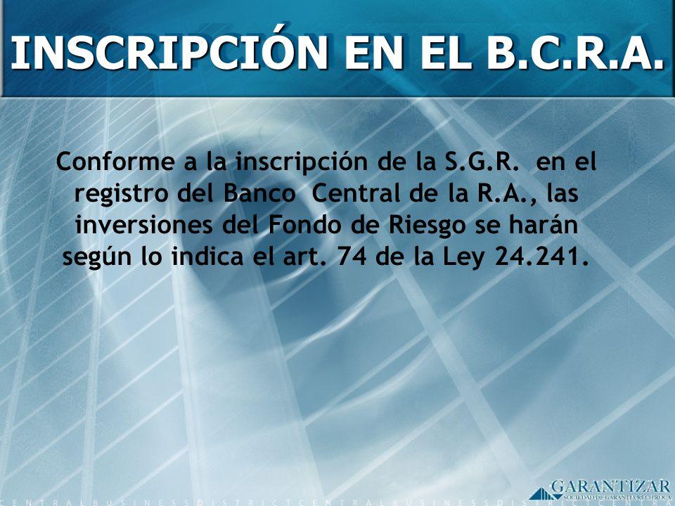 INSCRIPCIÓN EN EL B.C.R.A.