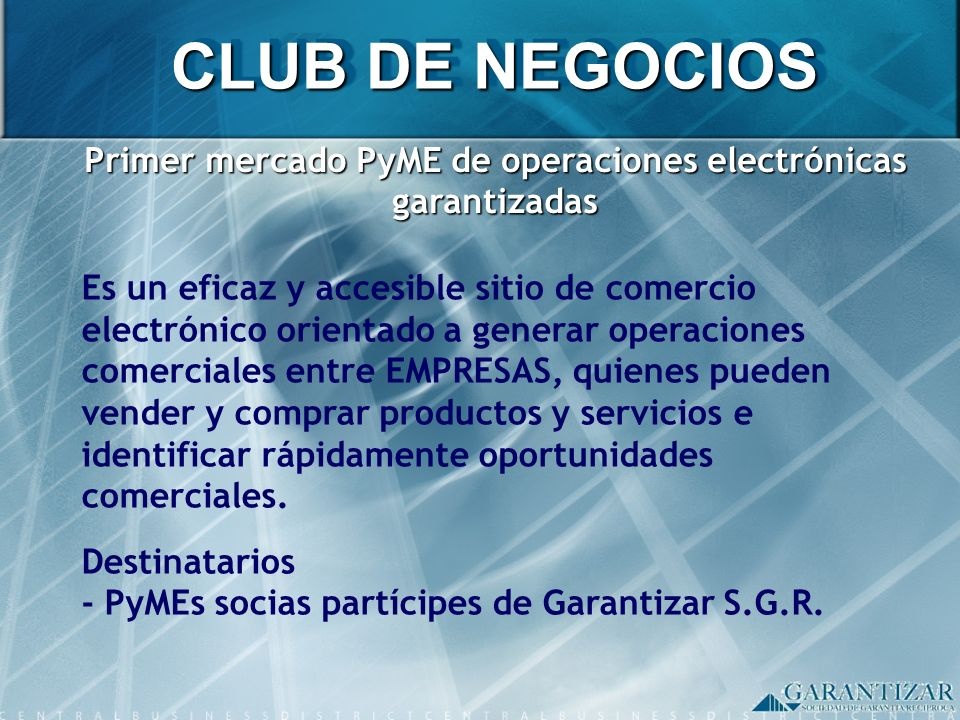 Primer mercado PyME de operaciones electrónicas garantizadas