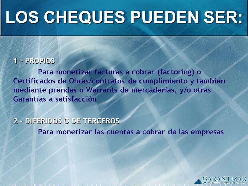LOS CHEQUES PUEDEN SER: