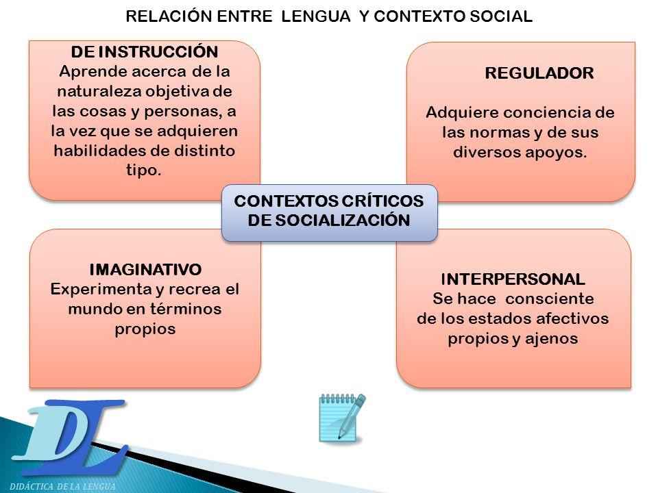 CONTEXTOS CRÍTICOS DE SOCIALIZACIÓN