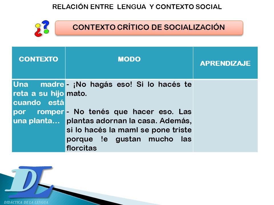 CONTEXTO CRÍTICO DE SOCIALIZACIÓN
