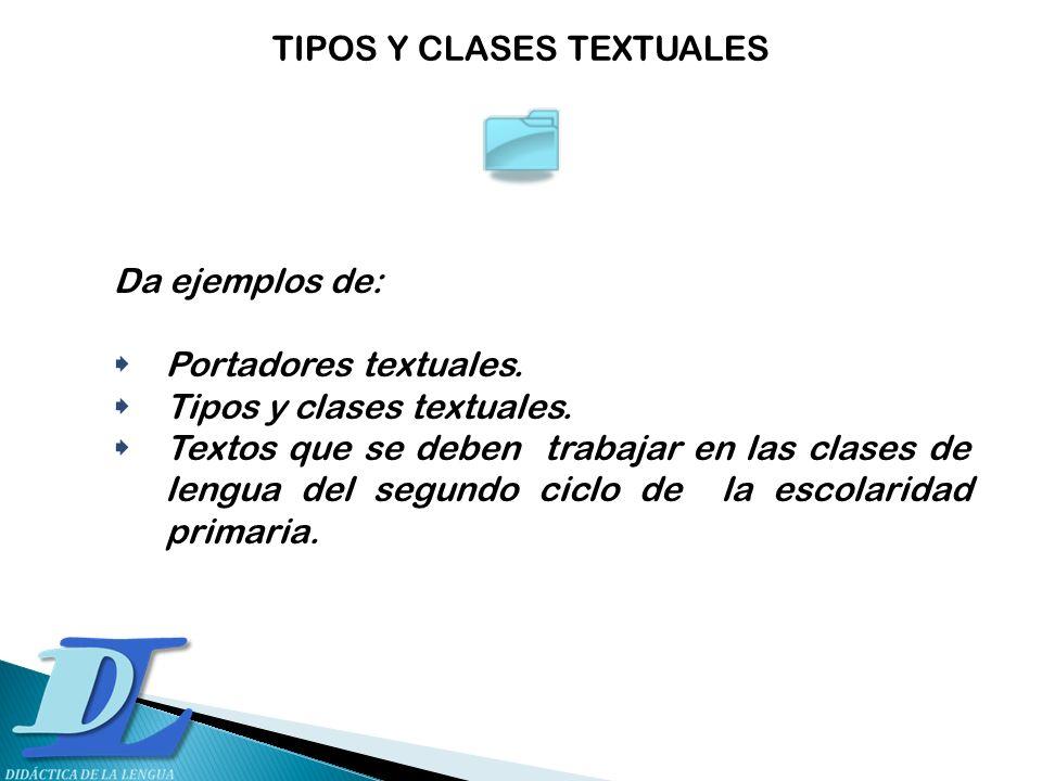 TIPOS Y CLASES TEXTUALES