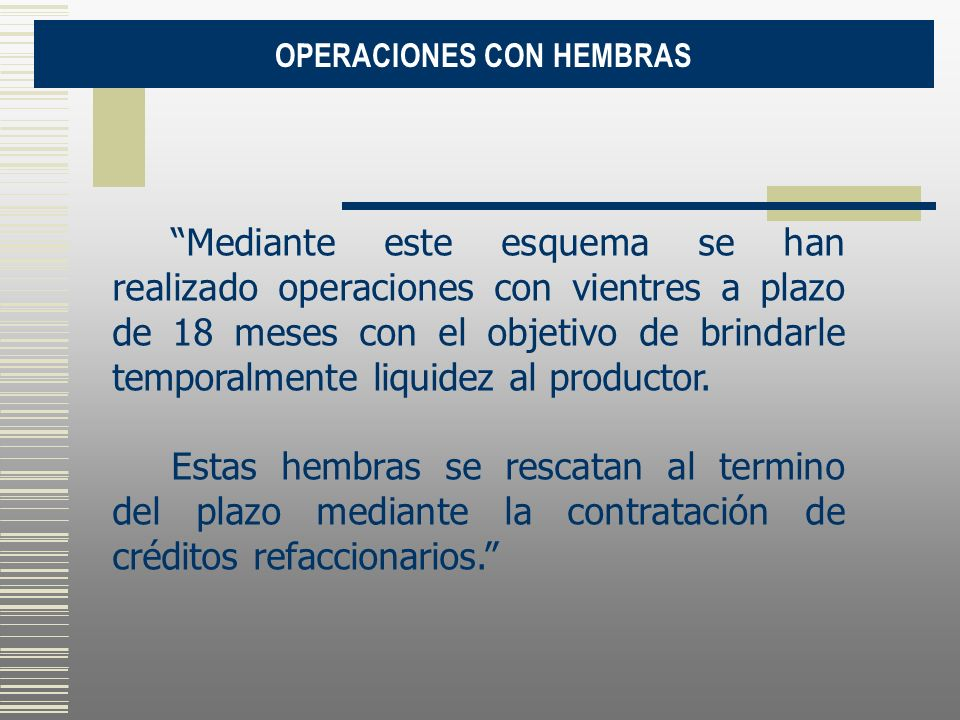 OPERACIONES CON HEMBRAS