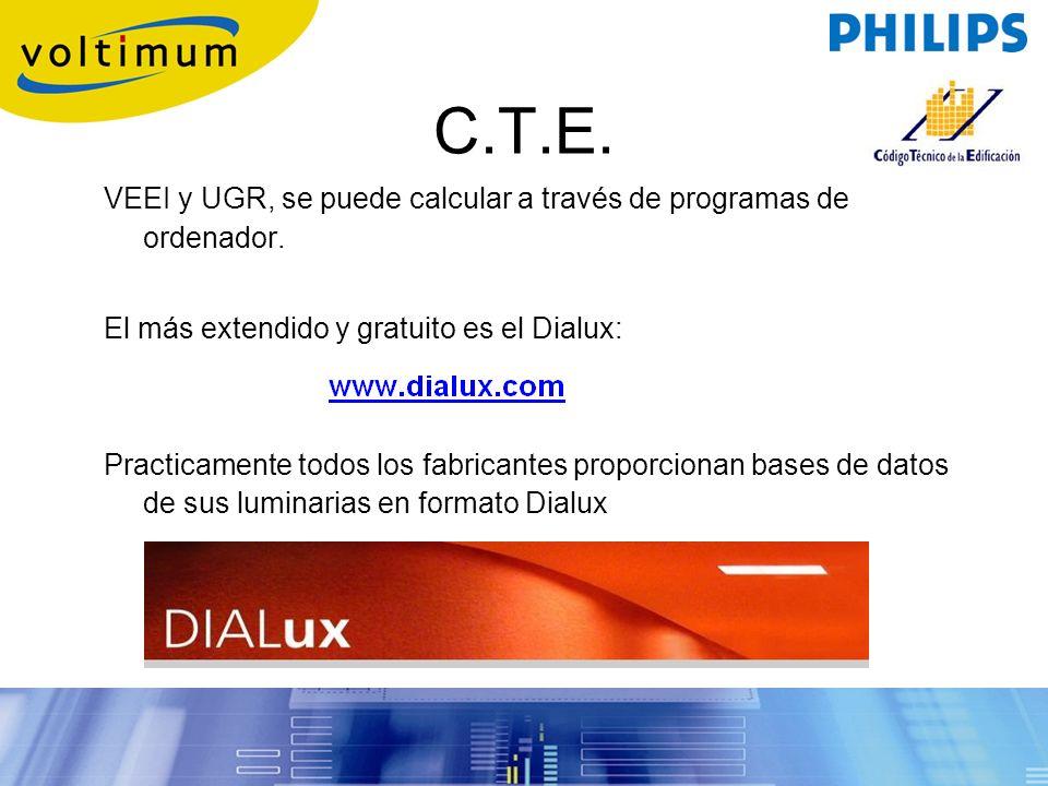 C.T.E. VEEI y UGR, se puede calcular a través de programas de ordenador. El más extendido y gratuito es el Dialux:
