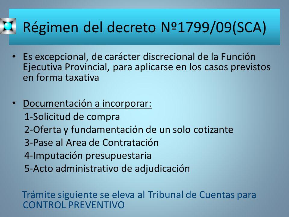 Régimen del decreto Nº1799/09(SCA)