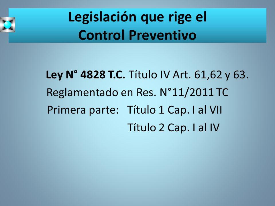 Legislación que rige el Control Preventivo