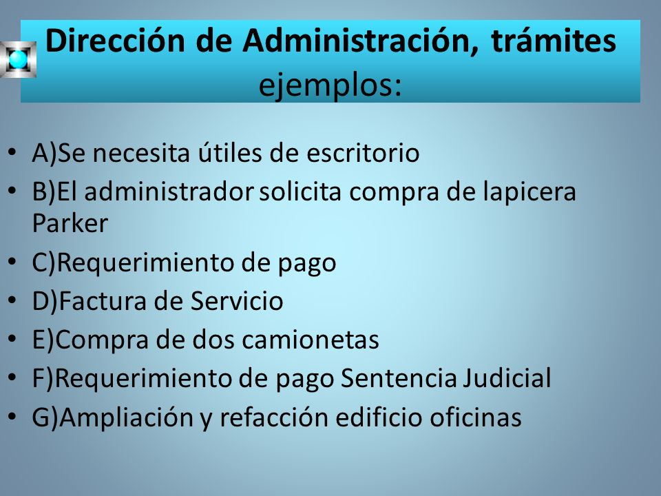 Dirección de Administración, trámites ejemplos: