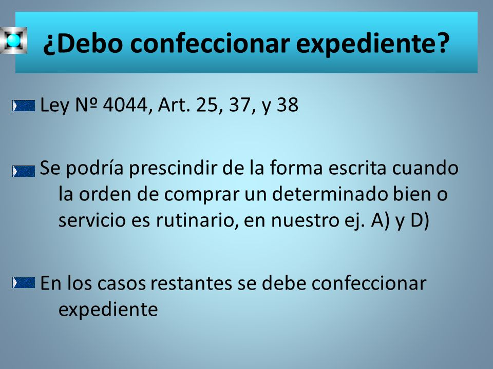 ¿Debo confeccionar expediente
