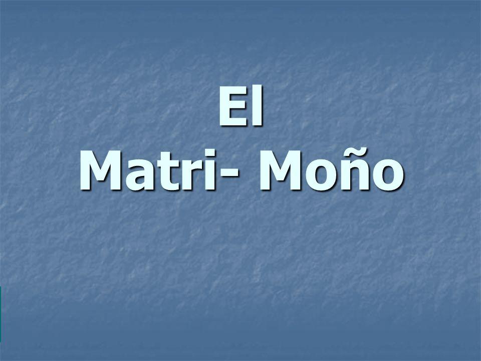 El Matri- Moño