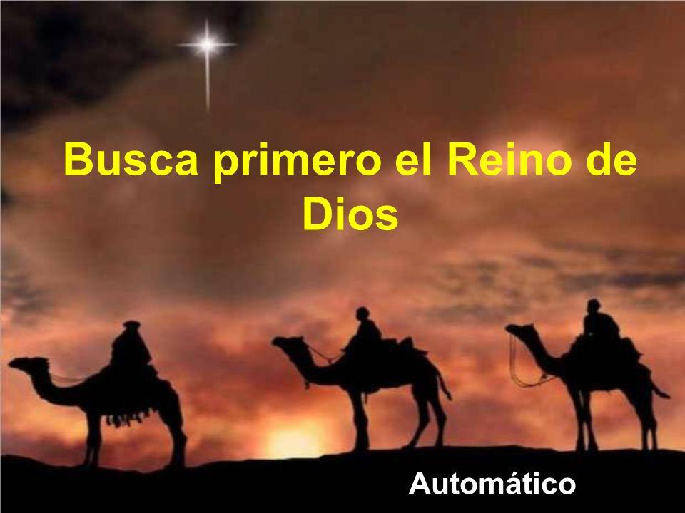 Busca primero el Reino de Dios