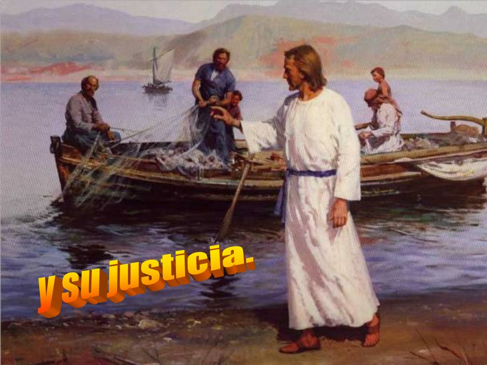 y su justicia.