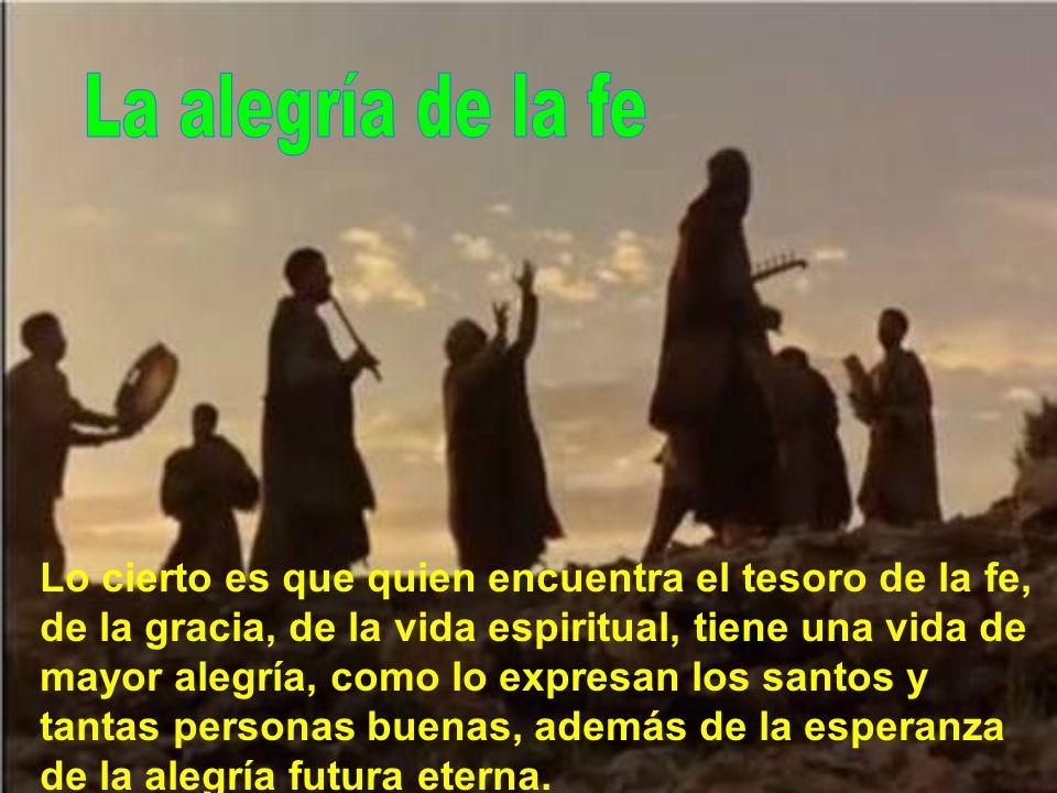 La alegría de la fe