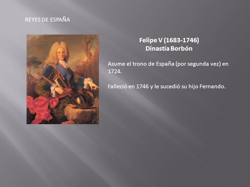 Felipe V (1683-1746) Dinastía Borbón