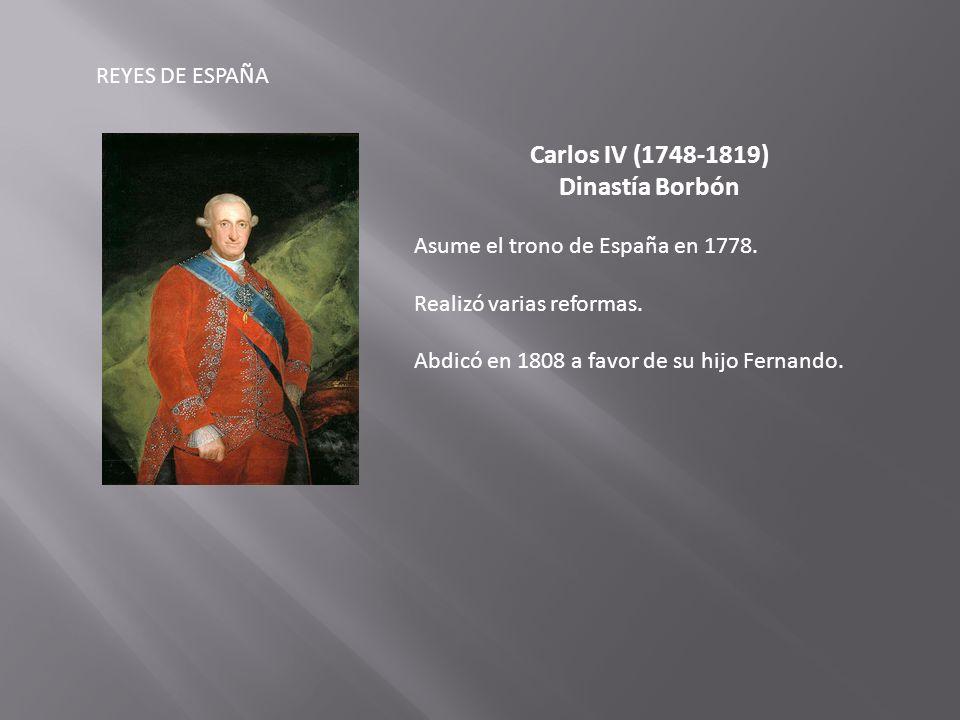 Carlos IV (1748-1819) Dinastía Borbón
