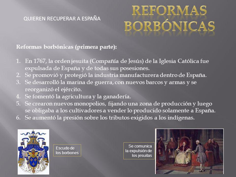 REFORMAS BORBÓNICAS QUIEREN RECUPERAR A ESPAÑA