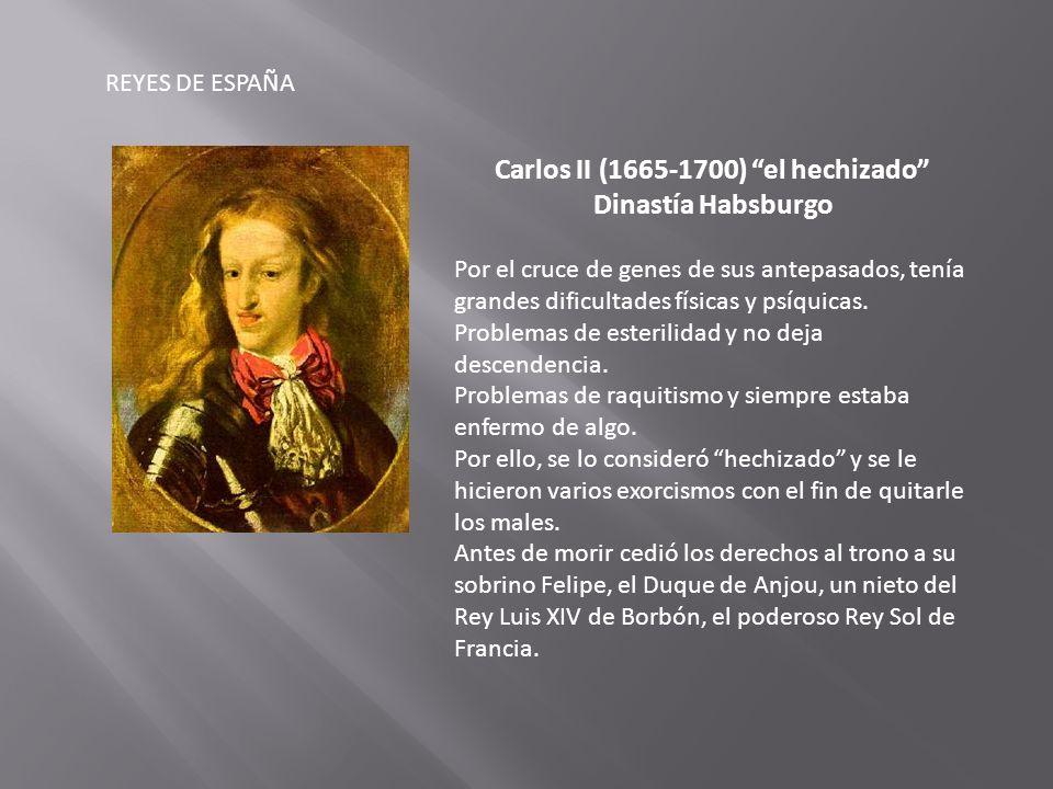 Carlos II (1665-1700) el hechizado