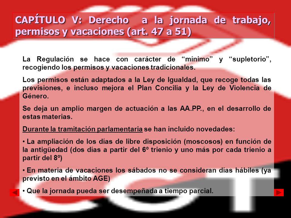 CAPÍTULO V: Derecho a la jornada de trabajo, permisos y vacaciones (art. 47 a 51)