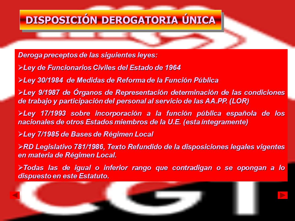 DISPOSICIÓN DEROGATORIA ÚNICA