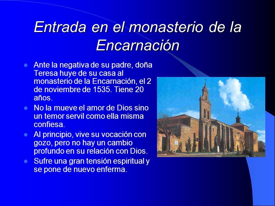 Entrada en el monasterio de la Encarnación