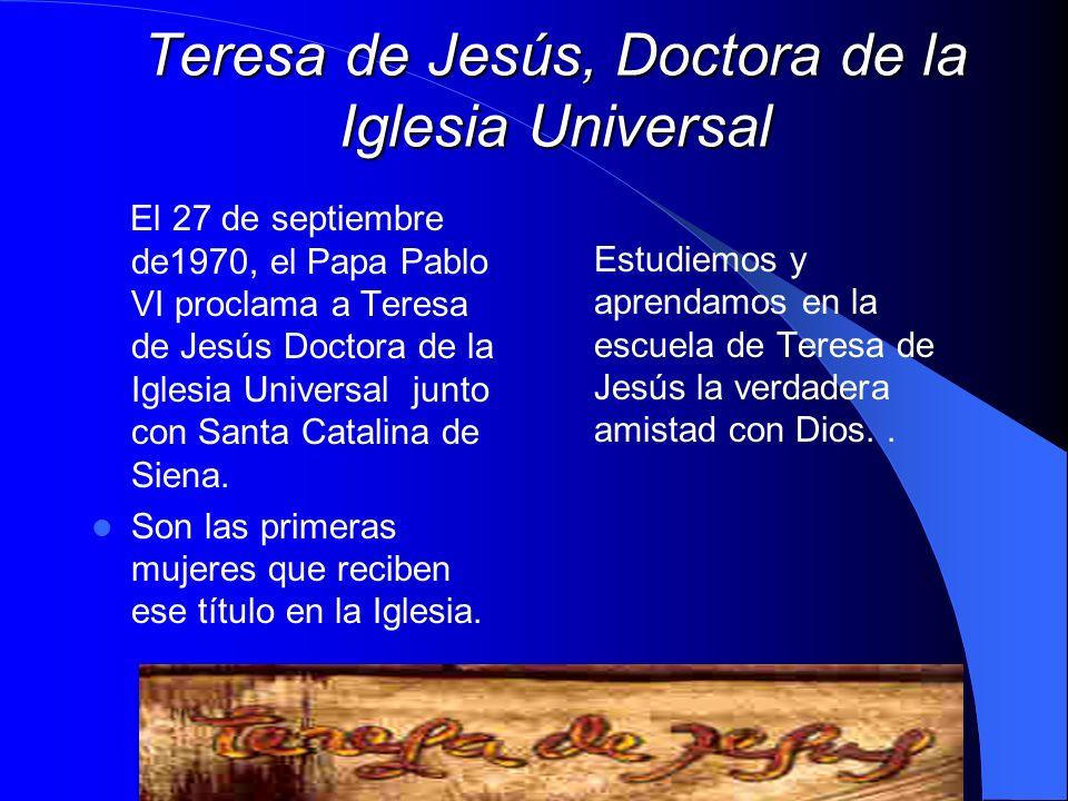 Teresa de Jesús, Doctora de la Iglesia Universal