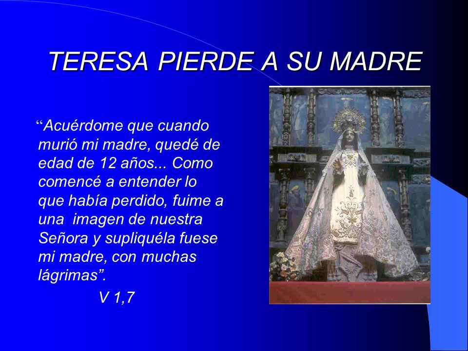 TERESA PIERDE A SU MADRE