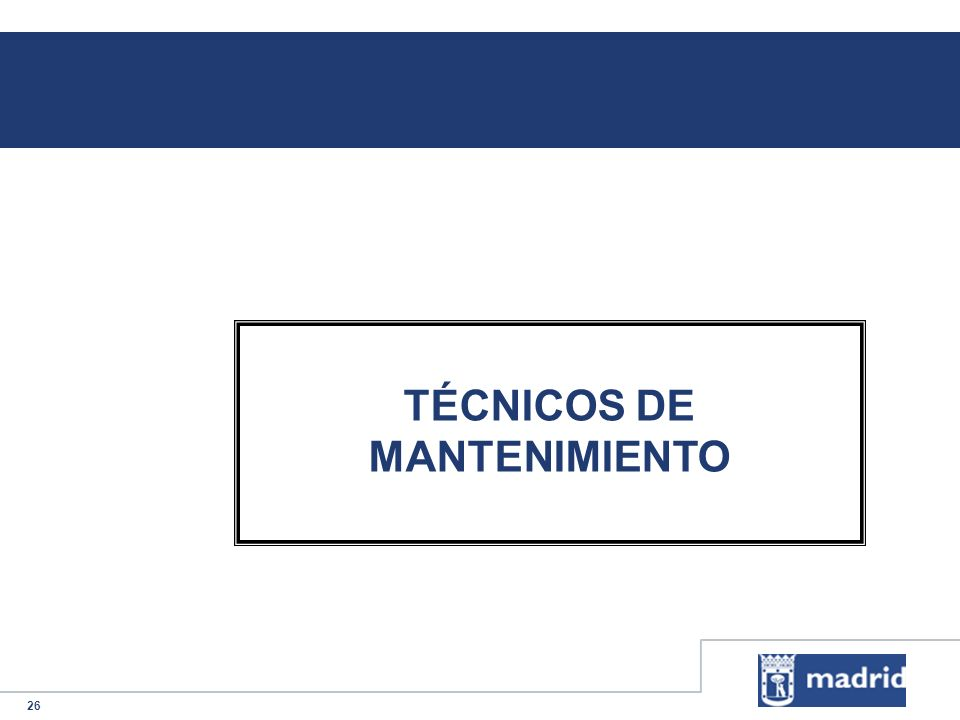 TÉCNICOS DE MANTENIMIENTO