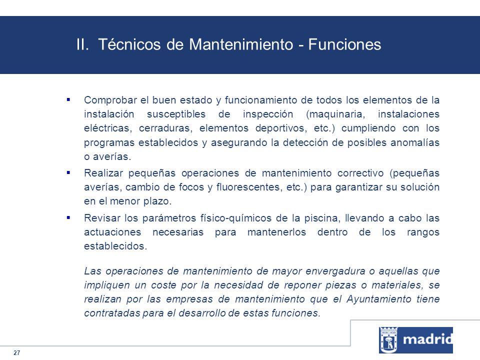 II. Técnicos de Mantenimiento - Funciones